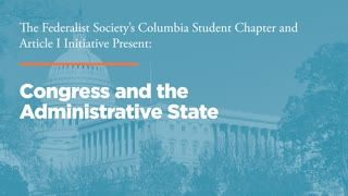 Congress and the Administrative State