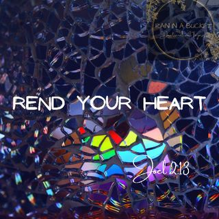 Rend your Heart