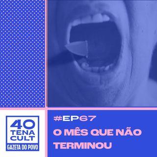 Quarentena Cult #67: Como as manifestações ajudam a mudar o Brasil e pressionam os poderes