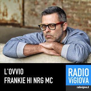 Frankie hi- nrg: L'ovvio