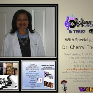 Dr. Cherryl Thomas on Brunch in the Basement with JaVonne & Terez