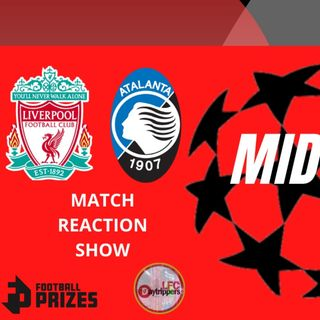 Live Match Reaction | Liverpool 0 Atalanta 2 | The Midweek Fix
