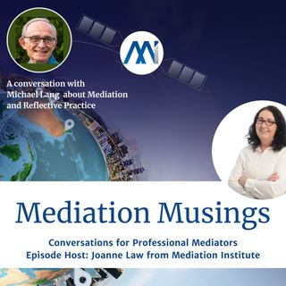 14 -Mediator Musings with Michael Lang