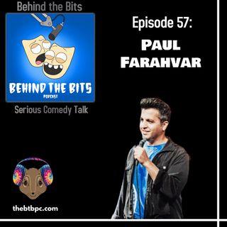 Episode 57: Paul Farahvar