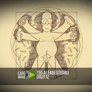 Café Brasil 755 - Alfabestismo digital