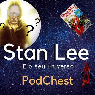 Stan Lee e o seu universo