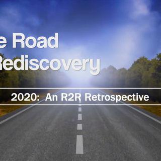 2020:  An R2R Retrospective