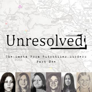 The Santa Rosa Hitchhiker Murders (Part One)