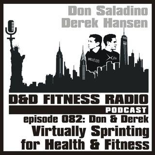 Episode 082 - Don & Derek: Virtually Sprinting for Health & Fitness