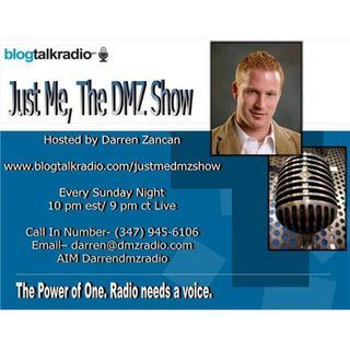 Just Me, The DMZ Show-Episode 1