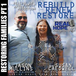S1 Ep35 : Restoring Families Pt.1: Rebuild, Renew, Restore