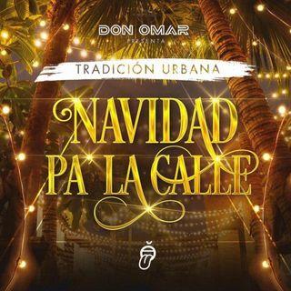Don Omar – Navidad Pa La Calle