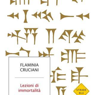 """Flaminia Cruciani """"Lezioni di immortalità"""""""
