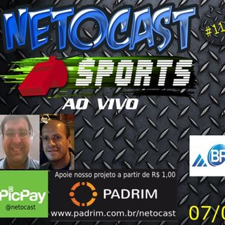 NETOCAST 1113 DE 07/02/2019 - ESPORTES