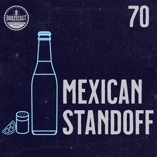 Draught70: Mexican Standoff