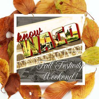 Fall Festivity Weekend!