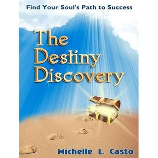 Career Success with The Destiny Discovery Process, interview w/Michelle Casto
