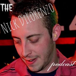 The Nick DiLorenzo Podcast
