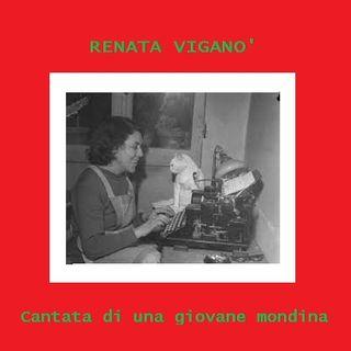 R. Viganò - Cantata di una giovane mondina