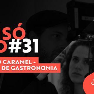 #31 Podcast Filmecon com Salted Caramel: Filmes de Gastronomia