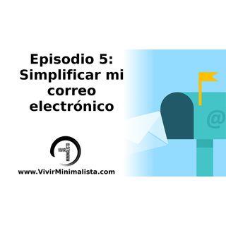 Episodio 5: Simplificar mi correo electrónico - Minimalismo digital