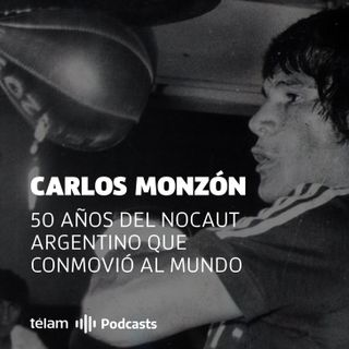 Carlos Monzón - 50 años del nocaut argentino que conmovió al mundo