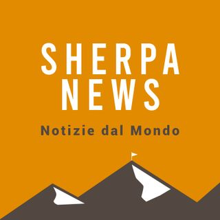 Sherpa News Notizie dal Mondo