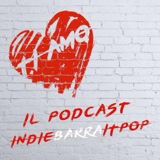 TI AMO del 03/10/2020: indiebarraitpop