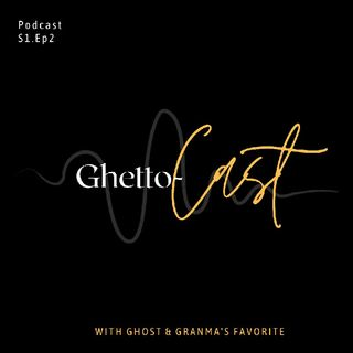 Ghetto-CAST S1:E2 .m4a