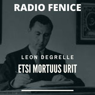 Leon Degrelle, un leone ha attraversato la storia