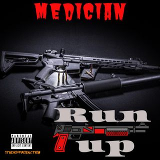 Medician - Run Up