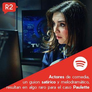 Netflix y el caso Paulette...