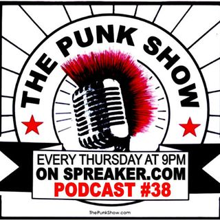 The Punk Show #38 - 11/07/2019