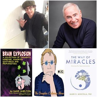The Douglas Coleman Show w_ Dave Shelton and Dr. Mark Mincolla