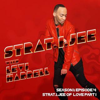 The Strat.i.jee Of Love