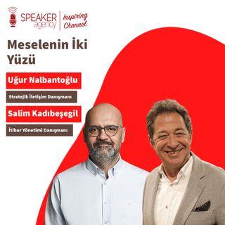 Salim Kadıbeşegil - Uğur Nalbantoğlu - Speaker Agency Talks