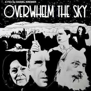 Special Report: Overwhelm the Sky (2019)