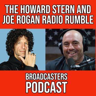 The Howard Stern and Joe Rogan Radio Rumble (ep.193)