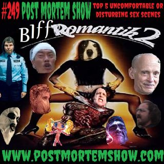 e249 - The Wrongest Hole (Top 5 Uncomfortable or Disturbing Horror Movie Sex Scenes)