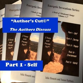 Energetic Invocations & Process This - The Author's Cut - 02 - Part 1 - Self