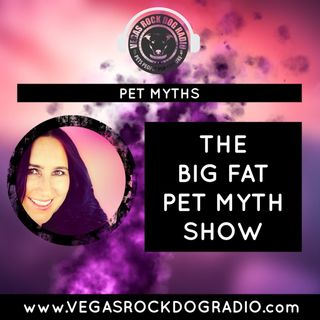The Big Fat Pet Myth Show