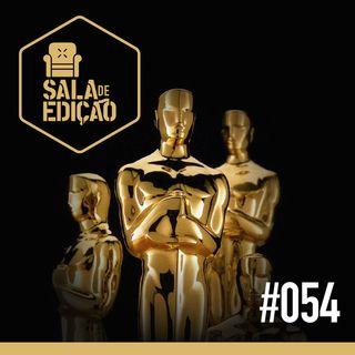 #054 | Oscar 2020 (Melhor Edição)
