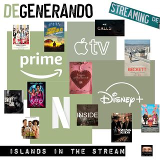 Islands in the Stream: cose belle in streaming