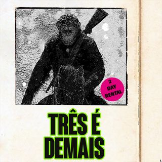 Planeta dos Macacos: A Guerra (com Visse?)