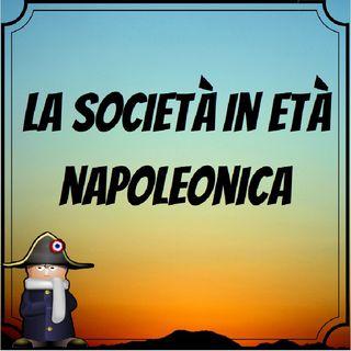 Napoleone e la società in età napoleonica