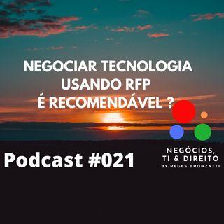 Negociar tecnologia usando RFP é recomendável ou não ?