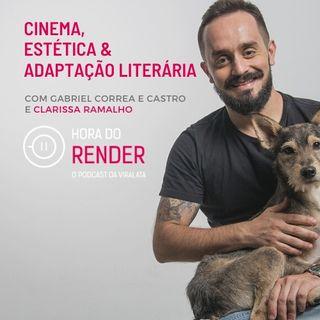 Hora do Render #2 - Como Produzir Um Filme de Época Com Pouco Dinheiro! - Com Clarissa Ramalho