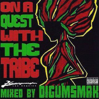 On A Quest With The Tribe .. mixed by Digumsmak