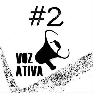 Voz Ativa - 5ª Temporada - Ep 02 - Carnaval e suas formas de Resistências