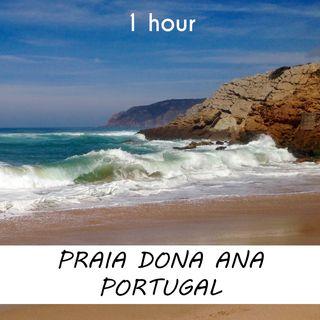 Praia Dona Ana, Portugal | 1 hour OCEAN WAVES Sound Podcast | White Noise | ASMR sounds for deep Sleep | Relax | Meditation | Colicky